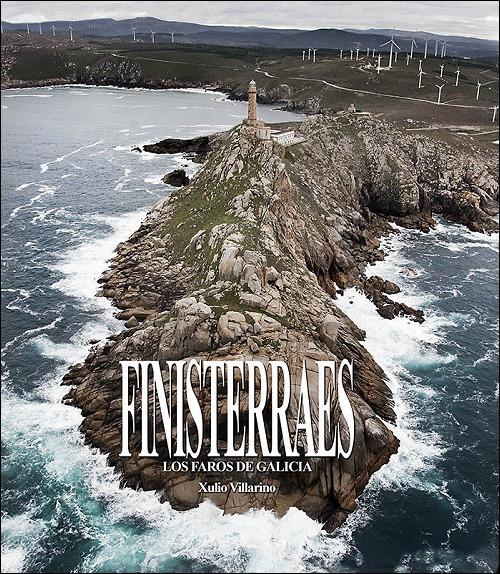 Finisterraes: foto documental sobre faros de Galicia
