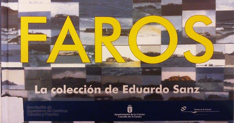 Faros – La colección de Eduardo Sanz